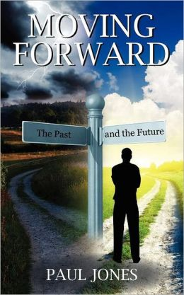 Moving Forward: The Past and the Future