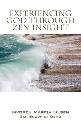 Experiencing God Through Zen Insight