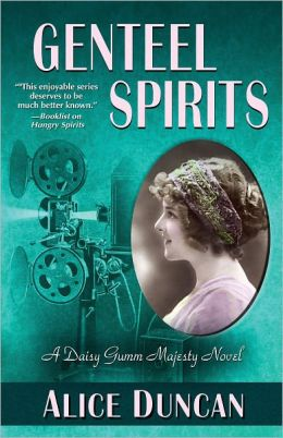 Genteel Spirits (Daisy Gumm Majesty Series #5)