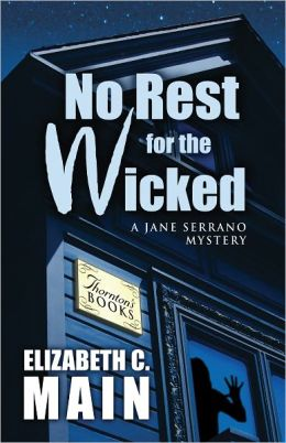 No Rest for the Wicked (Jane Serrano Series #2)