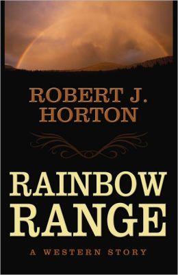Rainbow Range: A Western Story