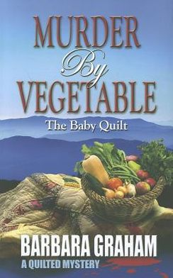 Murder by Vegetable: Baby Quilt