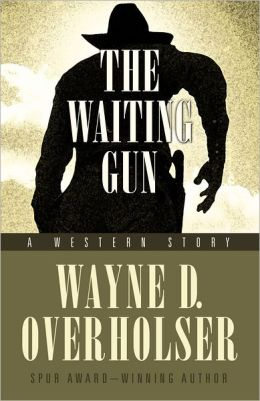 The Waiting Gun: A Western Story