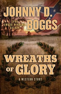 Wreaths of Glory: A Western Story