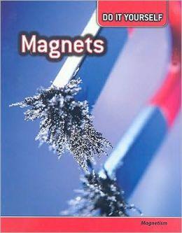 Magnets: Magnetism