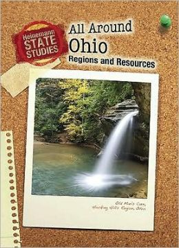All Around Ohio: Regions and Resources (2nd Edition) Library Edition