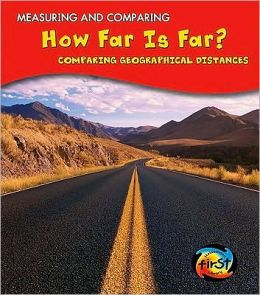 How Far Is Far?: Comparing Geographical Distances