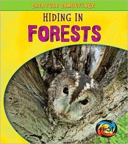 Hiding in Forests