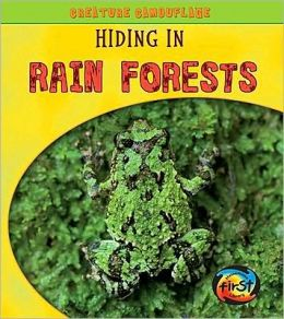 Hiding in Rain Forests
