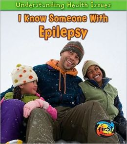 I Know Someone with Epilepsy