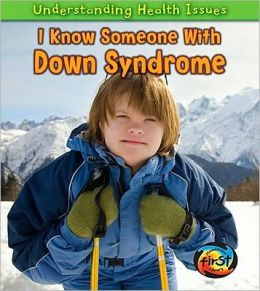 I Know Someone with Down Syndrome