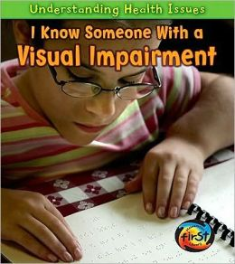 I Know Someone with a Visual Impairment