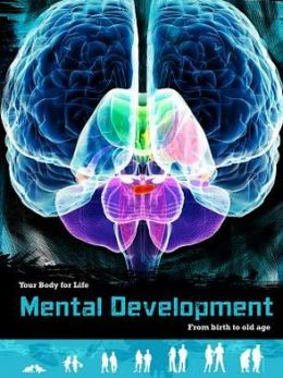 Mental Development: From Birth to Old Age
