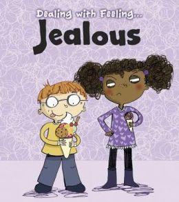 Dealing with Feeling Jealous