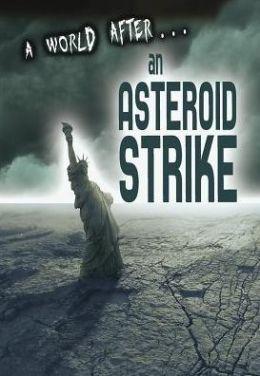 A World After an Asteroid Strike