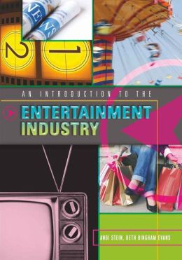 Introduction to the Entertainment Industry