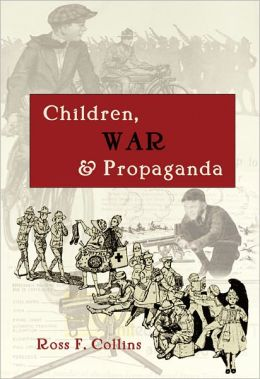 Children, War, and Propaganda