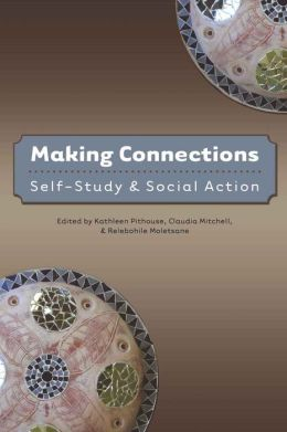 Making Connections: Self-study & social action