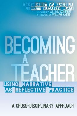 Becoming a Teacher: Using Narrative as Reflective Practice. A Cross-Disciplinary Approach