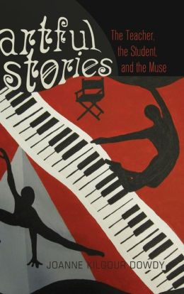 Artful Stories: The Teacher, the Student, and the Muse