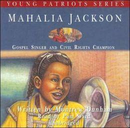Mahalia Jackson: Gospel Singer and Civil Rights Champion