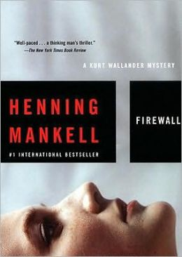 Firewall (Kurt Wallander Series #8)