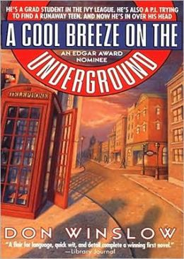 A Cool Breeze on the Underground (Neal Carey Series #1)