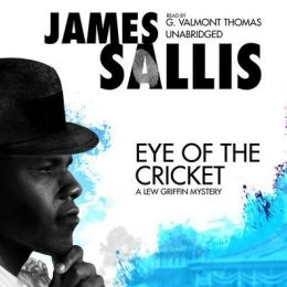 Eye of the Cricket: A Lew Griffin Mystery