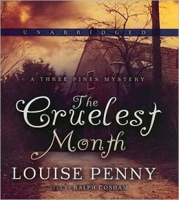 The Cruelest Month (Armand Gamache Series #3)