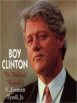 Boy Clinton: The Political Biography