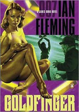 Goldfinger (James Bond Series #7)