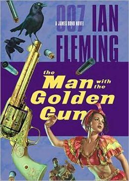 The Man with the Golden Gun (James Bond Series #13)