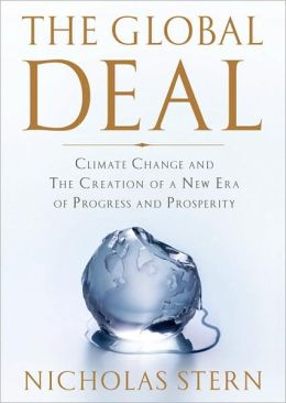 Global Deal: Climate Change and the Creation of a New Era of Progress and Prosperity
