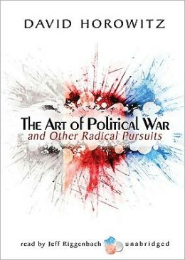 Art of Political War and Other Radical Pursuits