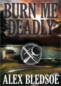Burn Me Deadly (Eddie LaCrosse Series #2)
