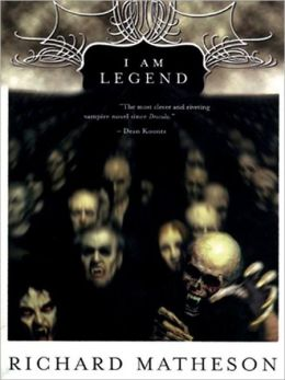 I Am Legend (and Other Stories)