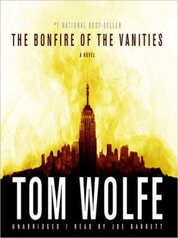 The Bonfire of the Vanities: A Novel
