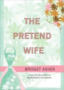 The Pretend Wife