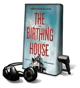 The Birthing House [With Earbuds]