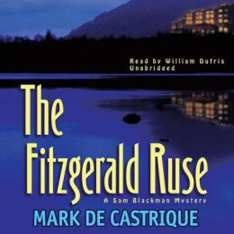 The Fitzgerald Ruse: A Sam Blackman Mystery
