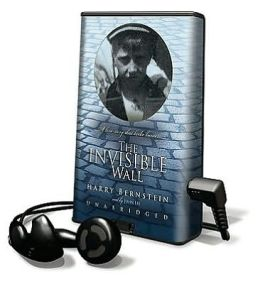 The Invisible Wall: A Love Story That Broke Barriers [With Earbuds]