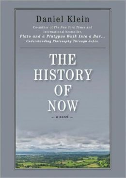 The History of Now: A Novel