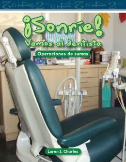 Sonríe! Vamos al dentista (Smile! A Trip to the Dentist)
