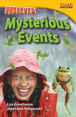Unsolved! Mysterious Events (TIME FOR KIDS Nonfiction Readers)
