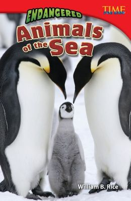 Endangered Animals of the Sea (TIME FOR KIDS Nonfiction Readers)
