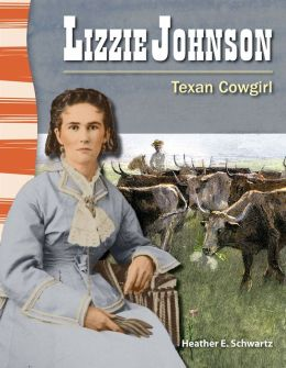 Lizzie Johnson: Texan Cowgirl
