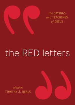 The Red Letters: The Sayings and Teachings of Jesus