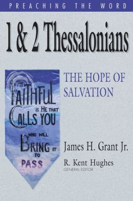 1 and 2 Thessalonians: The Hope of Salvation