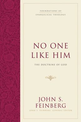 No One Like Him (Hardcover): The Doctrine of God