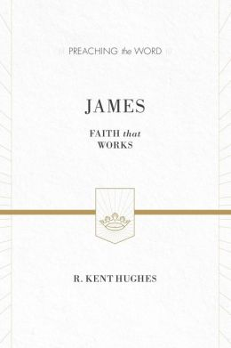 James: Faith That Works